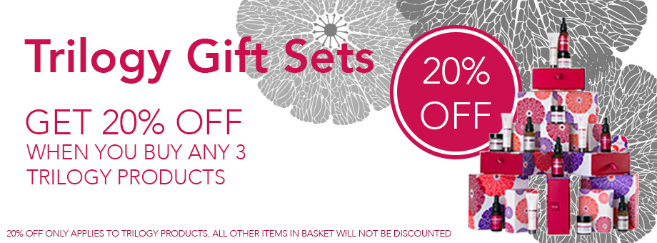 Trilogy Gift Sets and 20% Off When You Buy 3 Trilogy Products